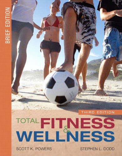 Total Fitness and Wellness, 3rd Edition / Behavior Change Log Book & Wellness Journal ()