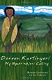 img - for Doreen Kartinyeri: My Ngarrindjeri Calling book / textbook / text book