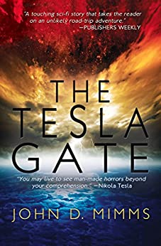 The Tesla Gate by [Mimms, John D.]