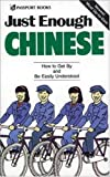 Just Enough Chinese, Donald L. Ellis and Beth McKillop, 0844295167