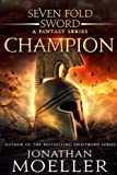 img - for Sevenfold Sword: Champion (Volume 1) book / textbook / text book