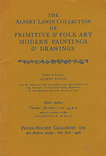 - The Albert Lewin Collection Of Primitive & Folk Art Modern Paintings And Drawings