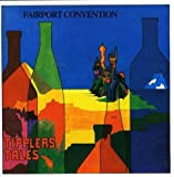 Tipplers Tales by FAIRPORT CONVENTION (2007-02-20)