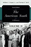 The American South: A History (Volume 2)