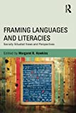 Framing Languages and Literacies%3A Soci