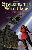 Stalking the Wild Hare, Jean Rabe and Mike Stackpole, 0982179901