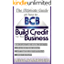 The Ultimate Guide On How To Build Credit For Your Business
