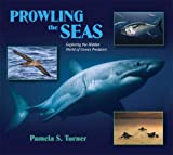 Prowling the Seas: Exploring the Hidden World of Ocean Predators