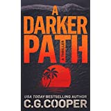 A Darker Path (Corps Justice Book 15)