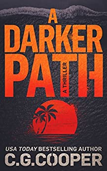 A Darker Path (Corps Justice Book 15) by [Cooper, C. G.]