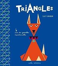 Triangles par Lily Lalaska