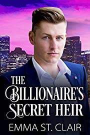 The Billionaire's Secret Heir: A Clean Billionaire Romance (The Billionaire Surprise Series Book 5)