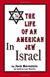 The Life of an American Jew in Israel, Jack Bernstein and Benjamin Freedman, 1470057050