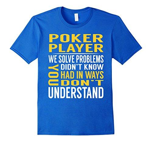 Poker Player Costume Ideas (Mens Poker Player Solve Problems TShirt 2XL Royal Blue)