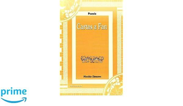 Cartas a fan (Poesía): Amazon.es: Nicolás Zimarro: Libros