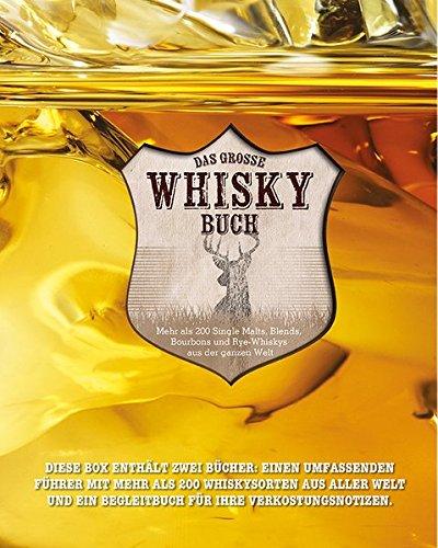das-grosse-whisky-buch-mehr-als-200-single-malts-blends-bourbons-und-rye-whiskys-aus-der-ganzen-welt