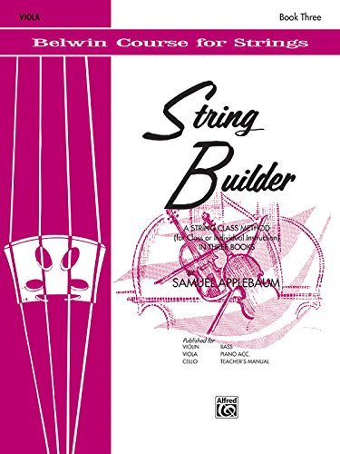 - String Builder, Bk 3: A String Class Method (for Class or Individual Instruction) - Viola (Belwin Course for Strings)