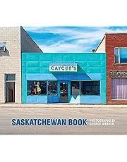 Saskatchewan Book: Photographs by George Webber