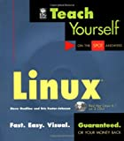 Teach Yourself Linux, Kevin Reichard and Eric Foster-Johnson, 1558285989