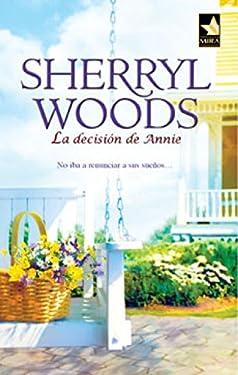 La decisión de Annie: Magnolias (5) (Mira) (Spanish Edition)