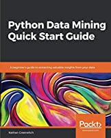Python Data Mining Quick Start Guide Front Cover