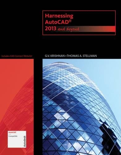 Harnessing AutoCAD: 2013 and Beyond (with CAD Connect Web Site Printed Access Card) (Autodesk 2013 Now Available!) (Harnessing Autocad)