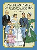 American Family of the Civil War Era Paper Dolls in Full Color (Dover Paper Dolls)