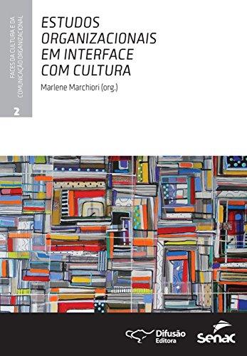 Estudos organizacionais em interface com cultura