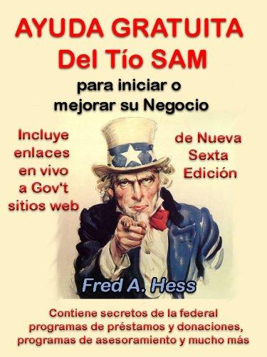 Descargar Libro Ayuda Gratuita Del Tío Sam Para Iniciar O Mejorar Su Negocio Fred Hess