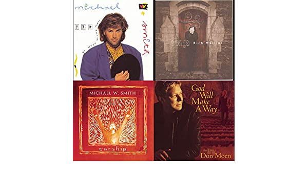 Michael W  Smith and More by Don Moen, Chris Tomlin, Jesse Reeves