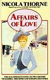 Affairs of Love, Nicola Thorne, 0425083942