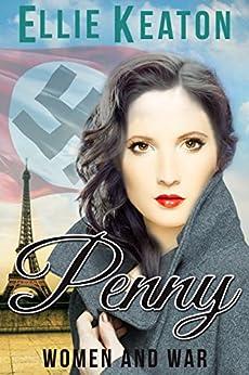 Penny (Women & War Book 2) by [Keaton, Ellie]