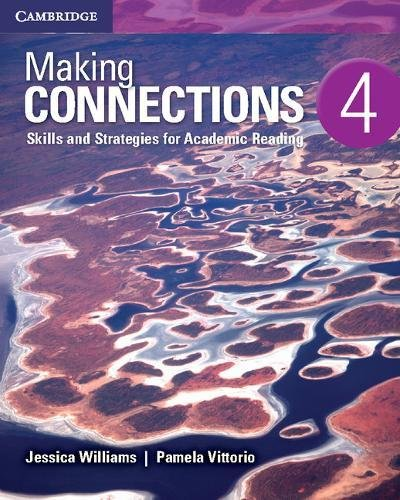 Making Connections Level 4 Student's Book: Skills and Strategies for Academic Reading