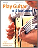 Play Guitar in 10 Easy Lessons, Jon Buck, 0600615170