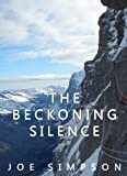 Front cover for the book The Beckoning Silence by Joe Simpson