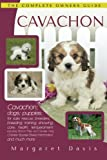 Cavachon: The Complete Owners Guide; Cavachon; dogs; puppies; for sale; rescue; breeders; breeding; training; showing; care; health; temperament: ... Frise and Cavalier King Charles Spaniel