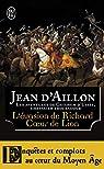 L'Evasion de Richard Coeur de Lion et autres aventures par d'Aillon