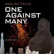 One Against Many: Deklan Falls, Book 1 | Bryan Alaspa