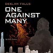 One Against Many: Deklan Falls, Book 1 | Bryan Alaspa