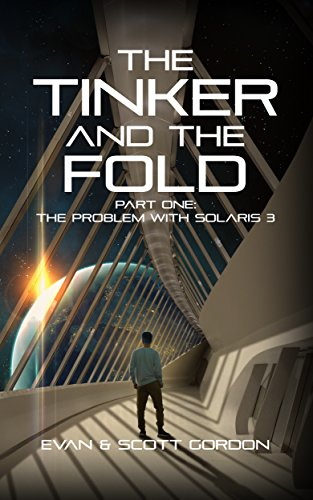 The Tinker And The Fold: Part 1 - Problem with Solaris 3