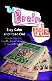 img - for The Brain Files: Keep Calm and Read On (Bichsel's GATE Stories) (Volume 1) book / textbook / text book