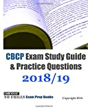 CBCP Exam Study Guide & Practice Questions 2018/19 Edition