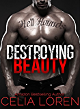 Destroying Beauty (Hell Hounds Motorcycle Club): Vegas Titans Series