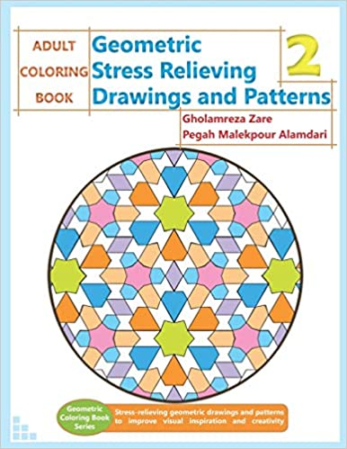 ADULT COLORING BOOK: Geometric Stress Relieving Drawings and ...