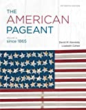 The American Pageant, Vol. 2,  Since 1865