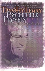 Psychedelic Prayers (Leary, Timothy)