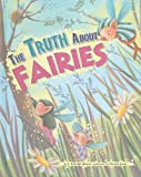 The Truth about Fairies, J. Angelique Johnson, 140485746X