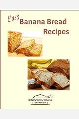 Easy Banana Bread Recipes Kindle Edition