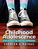 Childhood and Adolescence: Voyages in Development (MindTap Course List)