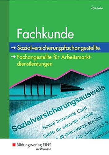 Fachkunde: Sozialversicherungsfachangestellte/Fachangestellte für Arbeitsmarktdienstleistungen: Schülerband